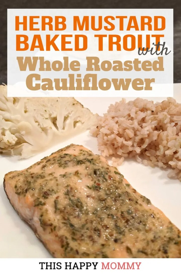 Want to make dinner easier? Herb Mustard Baked Trout with Whole Roasted Cauliflower uses the same marinade to make two tasty dishes. Amazing, right!?! On the cauliflower, it adds a subtle flavour herb mustard flavour and on the fish, it really pops. Talk about a simple and tasty meal! | healthy baked trout fish recipes | quick and easy baked fish recipes | healthy eating vegetarian | easy vegetarian recipes for kids | low carb vegetarian meals for weight loss | meatless monday vegetarian recipes | #recipe #vegetarian #bakedfish #healthyrecipe #easydinner | thishappymommy.com