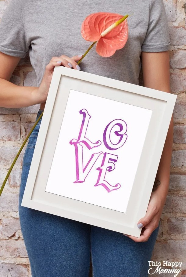 Share some love!! Download our free Love Wall Art and email it to someone you love. They can print it on their home printer and put it in an 8x10 frame. Remind the people you love that they are special, valued, and most importantly LOVED. Let's raise each other's spirits and share the love with this FREE Love Wall Art. #gift #freegift #diy #love #art | thishappymommy.com