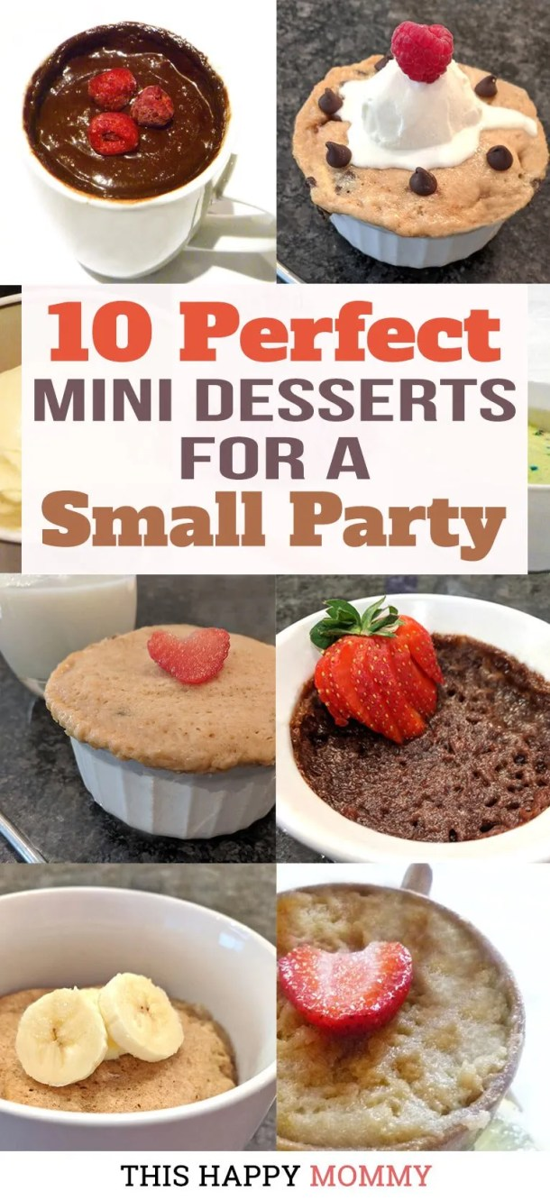 Celebrate in a style with some tasty single-serving desserts. These treats are small in size, but we have 10 Perfect Mini Desserts for a Small Party that really packs in the flavor. Best of all, these quick and easy mug cakes are ready in 5 minutes.