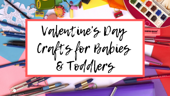 Valentine S Day Crafts For Babies And Toddlers This Hustle