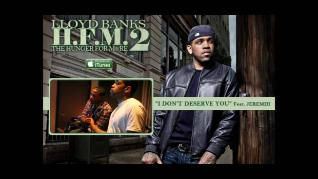 I Don't Deserve You by Lloyd Banks ft Jeremih [Radio RIP] [Off of HFM2] | 50 Cent Music
