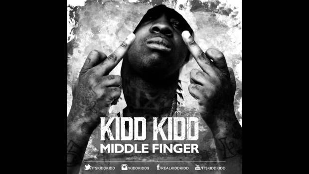 Kidd Kidd – Middle Finger (Official Dirty Version)