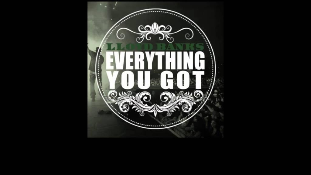 Lloyd Banks – Everything You Got [Blue Friday] [HFM2 Nov 22nd]