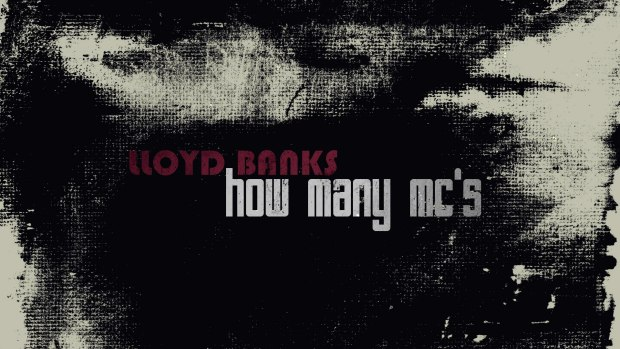 Lloyd Banks – How Many MC's (Freestyle 2015)