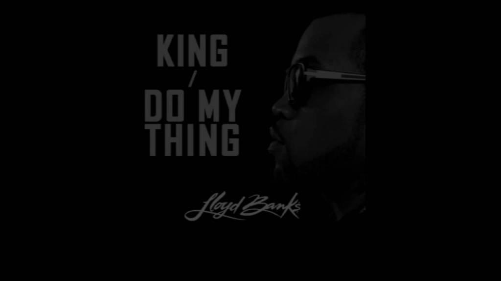 "Lloyd Banks – ""King / Do My Thing"" – Blue Friday – HFM2 Nov 23rd"