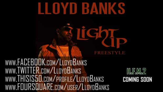 "Lloyd Banks – ""Light Up"" Freestyle – HFM2 Coming Soon"