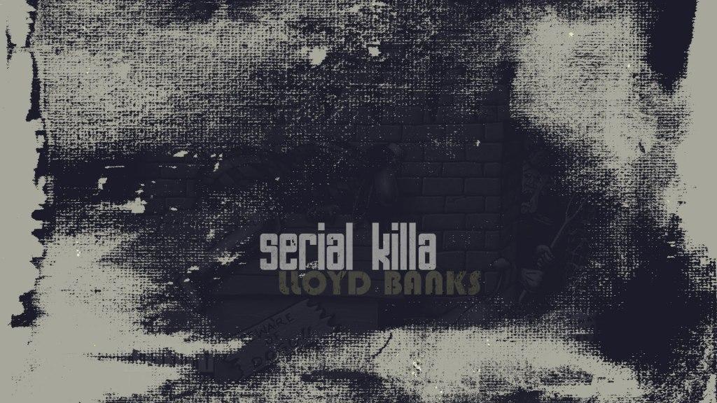 Lloyd Banks – Serial Killa
