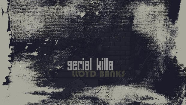 Lloyd Banks – Serial Killa