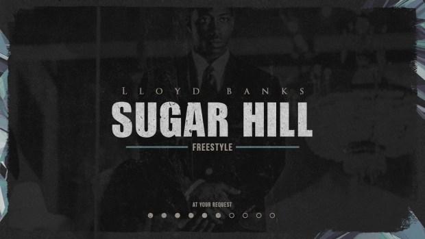 Lloyd Banks – Sugar Hill
