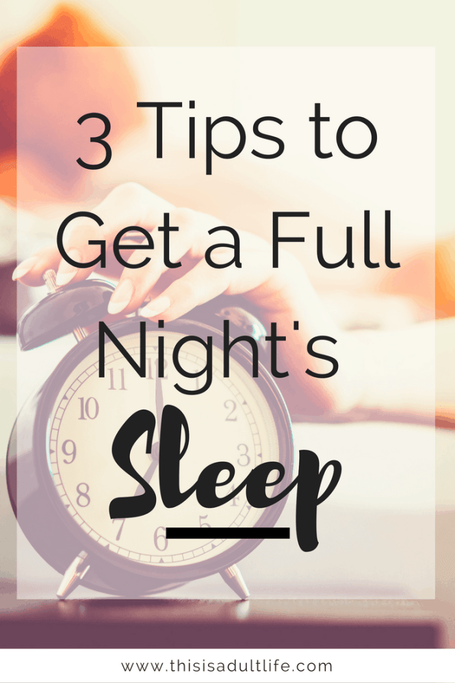 Tips to Get a Full Night's Sleep