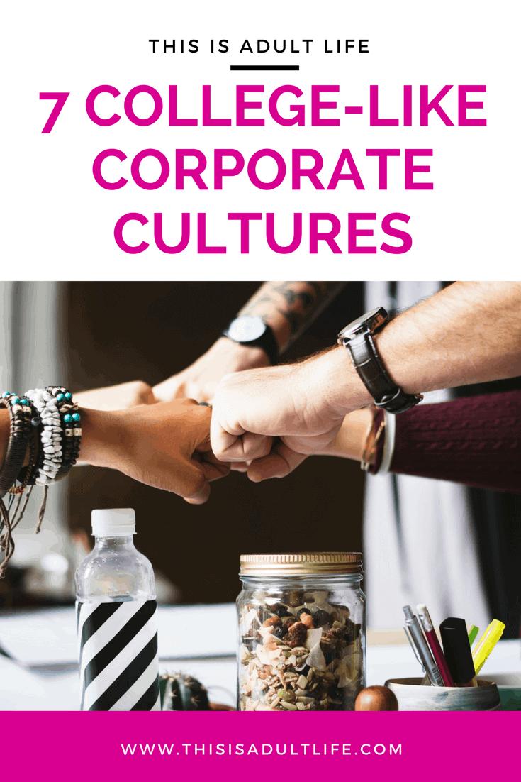 College Like Corporate Culture