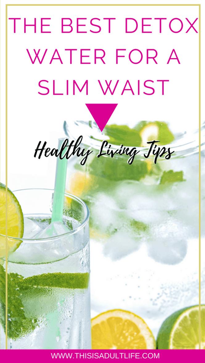 Best Detox Water for a Slim Waistline