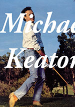 My Name is Not Michael Keaton