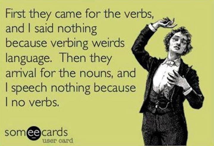 first they came for the verbs