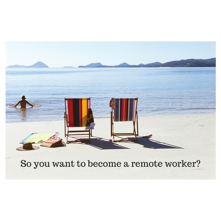 I want to become a remote worker