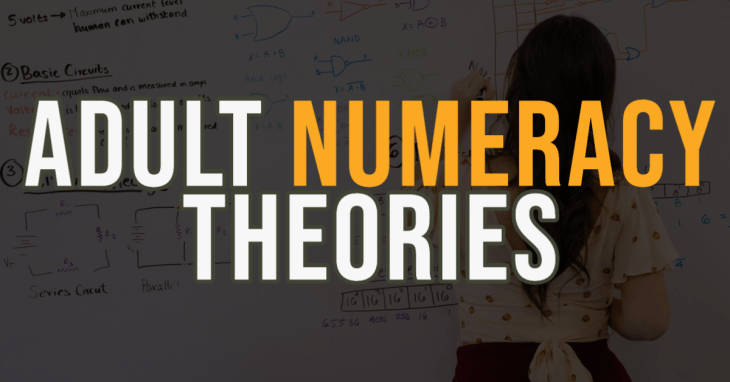 What are adult numeracy theories? Here are 3 you need to know