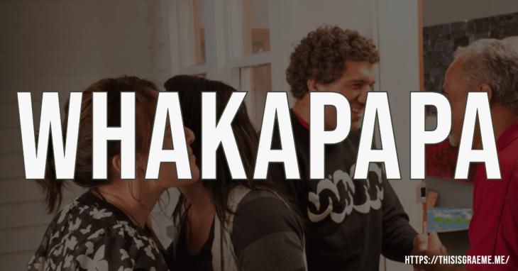 What is whakapapa? Learner centred teaching,