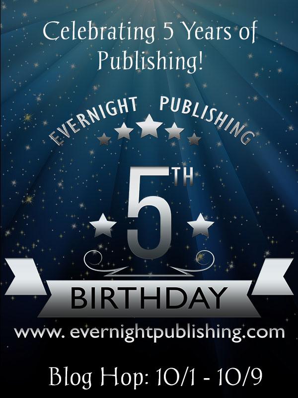 FIVE ALIVE! Happy 5th Birthday Evernight Publishing! (1/6)
