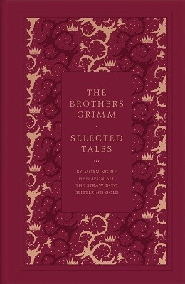 The Brothers Grimm Selected Tales