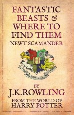 Fantastic Beasts and Where to Find Them by J. K. Rowling