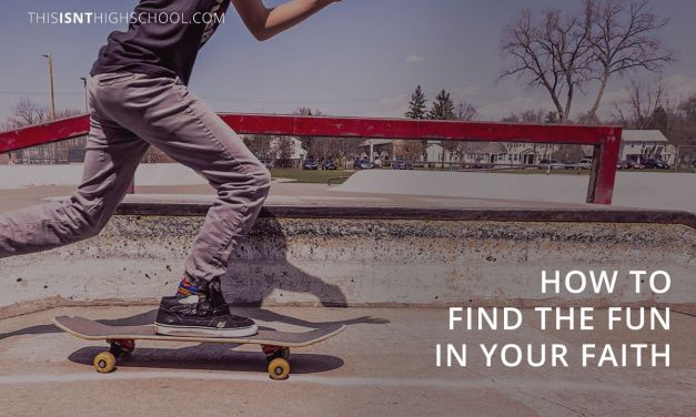 How to find the fun in your faith