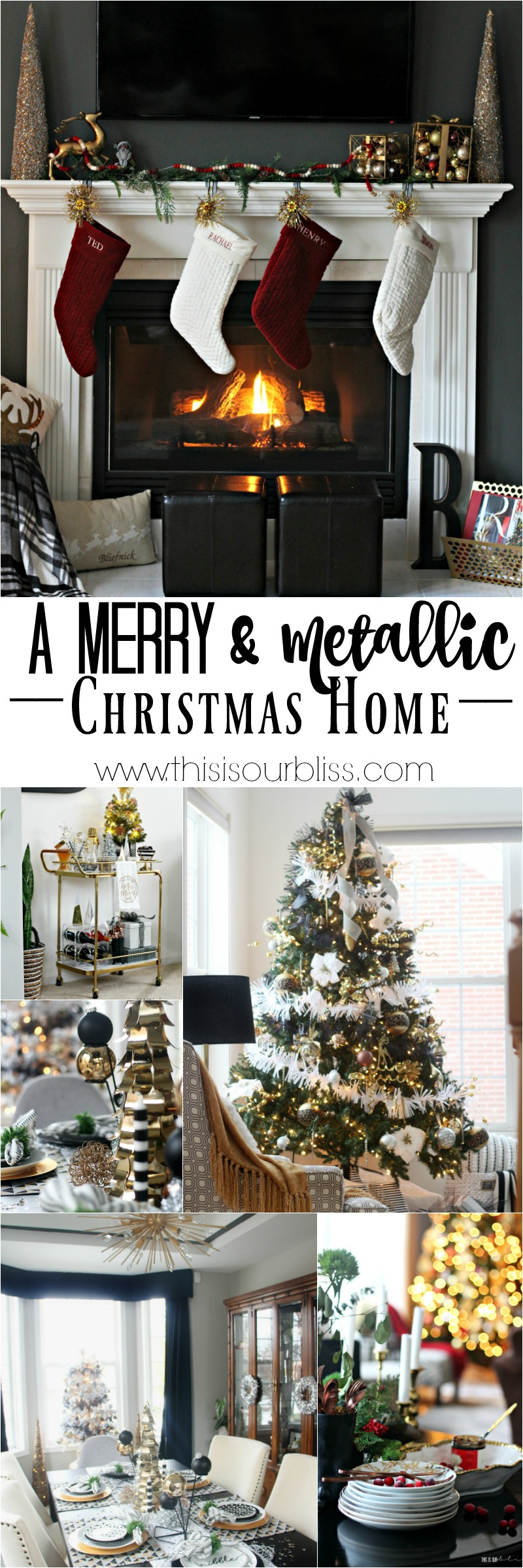 This is our Bliss Merry and Metallic Christmas Home Tour Recap 2016