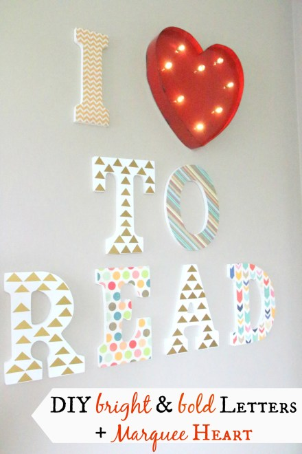 DIY bright & bold letters + Marquee Heart