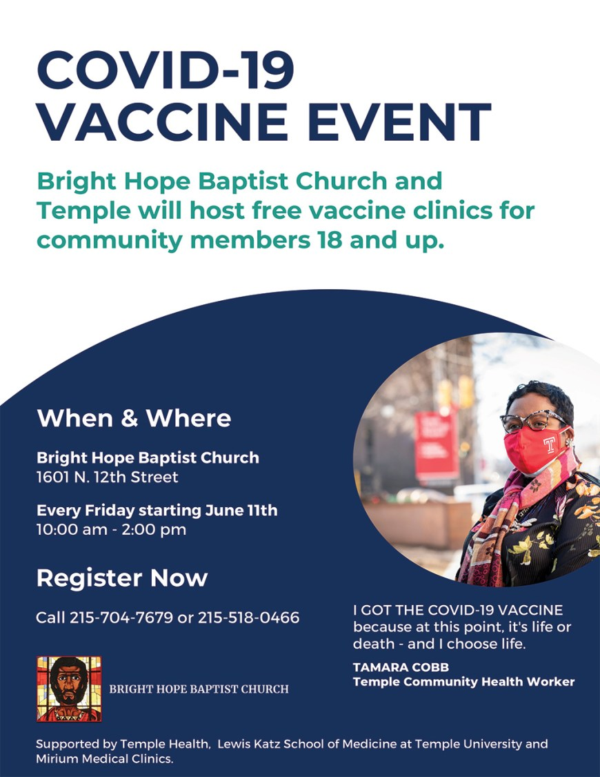 Bright Hope Baptist Church and Temple will host free vaccine clinics for community members 18 and up.