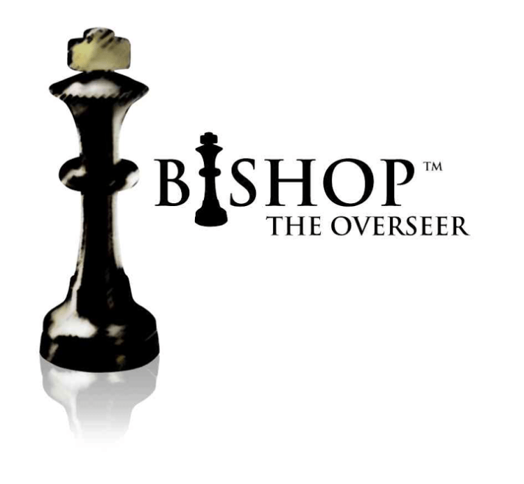 BISHOP THE OVERSEER