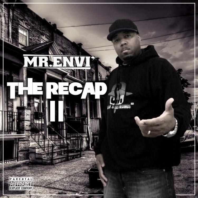 [NEW MUSIC] Mr. Enví – 'The Recap II' | @MrEnvi1