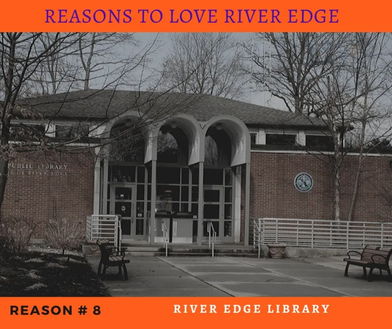 Reasons to Love River Edge - River Edge Library