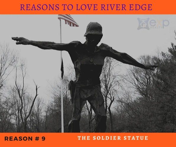 Reasons to Love River Edge - The Soldier Statue