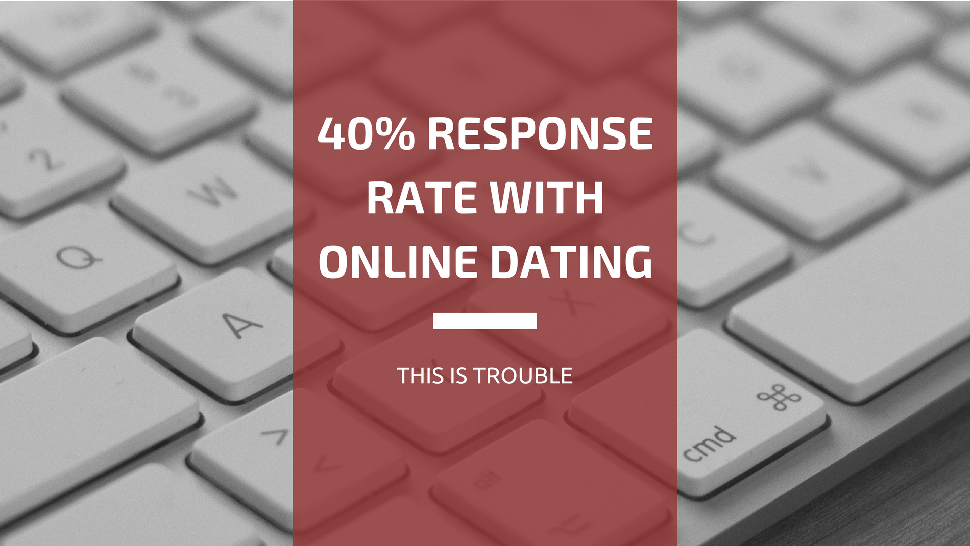 Good response rate online dating