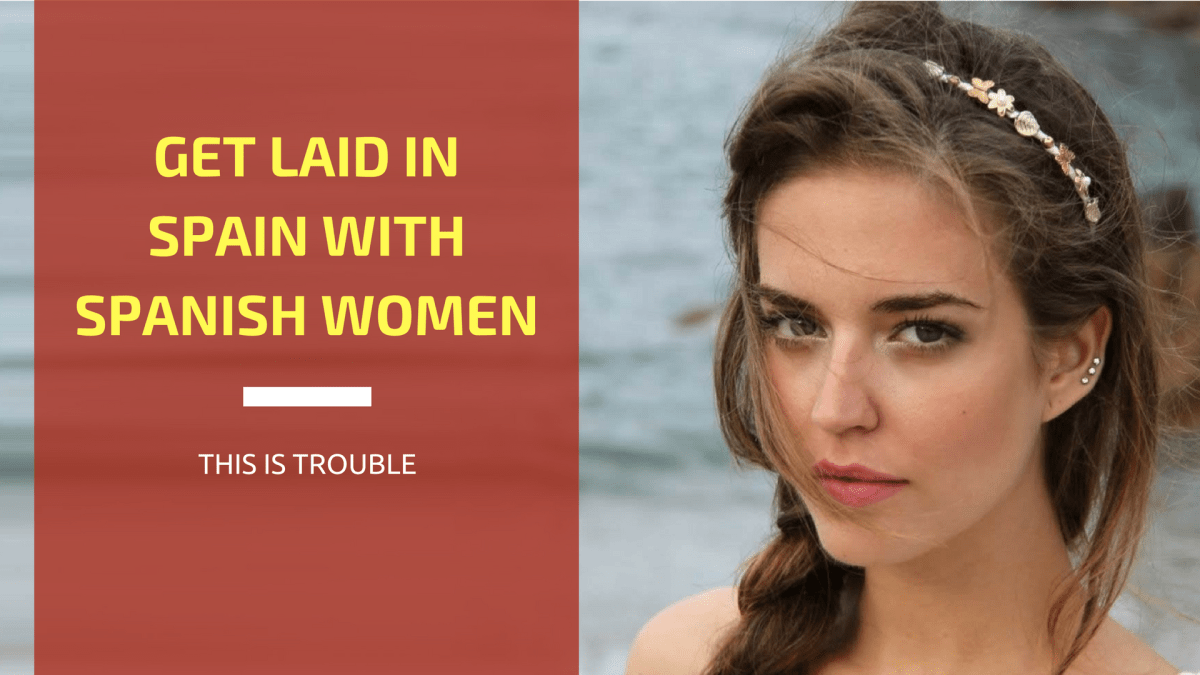 Spanish Women: The True Insider's Secrets and Guide