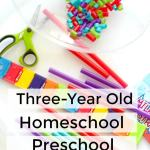 Three-Year Old Homeschool Preschool