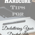 Declutter Your Digital Life