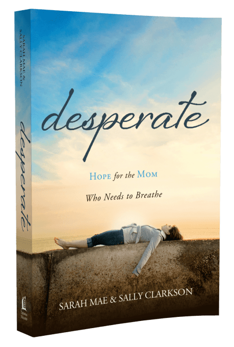 Desperate by Sarah Mae and Sally Clarkson - Featured on This Little Home of Mine