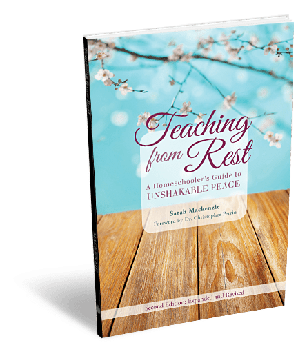Teaching from Rest by Sarah MacKenzie - Featured on This Little Home of Mine