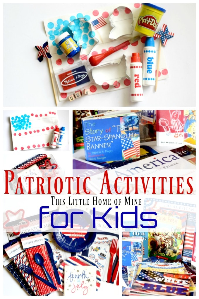 Patriotic Activities for Kids by This Little Home of Mine