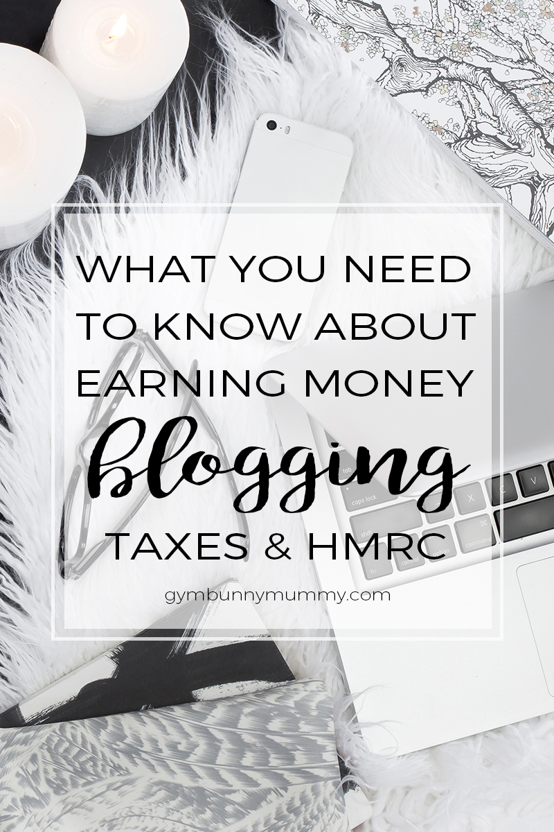Everything you need to know about blogging, being self-employed, taxes, expenses & HMRC