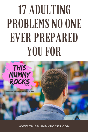 17 Adulting Problems No One Ever Prepared You For