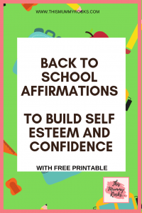 BACK TO   SCHOOL   AFFIRMATIONS   TO BUILD SELF ESTEEM AND CONFIDENCE