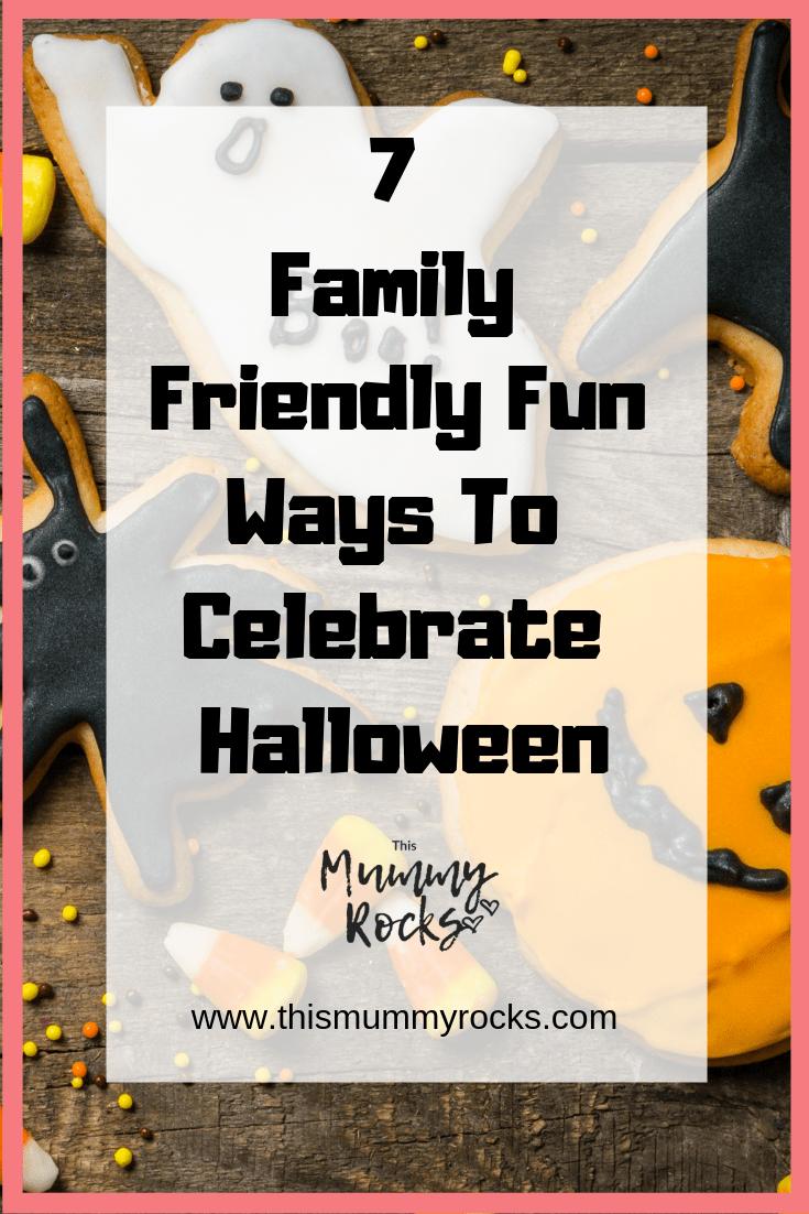 7 family fun ways to celebrate halloween