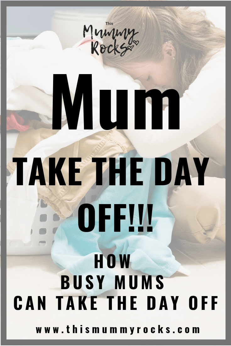 mum take the day off