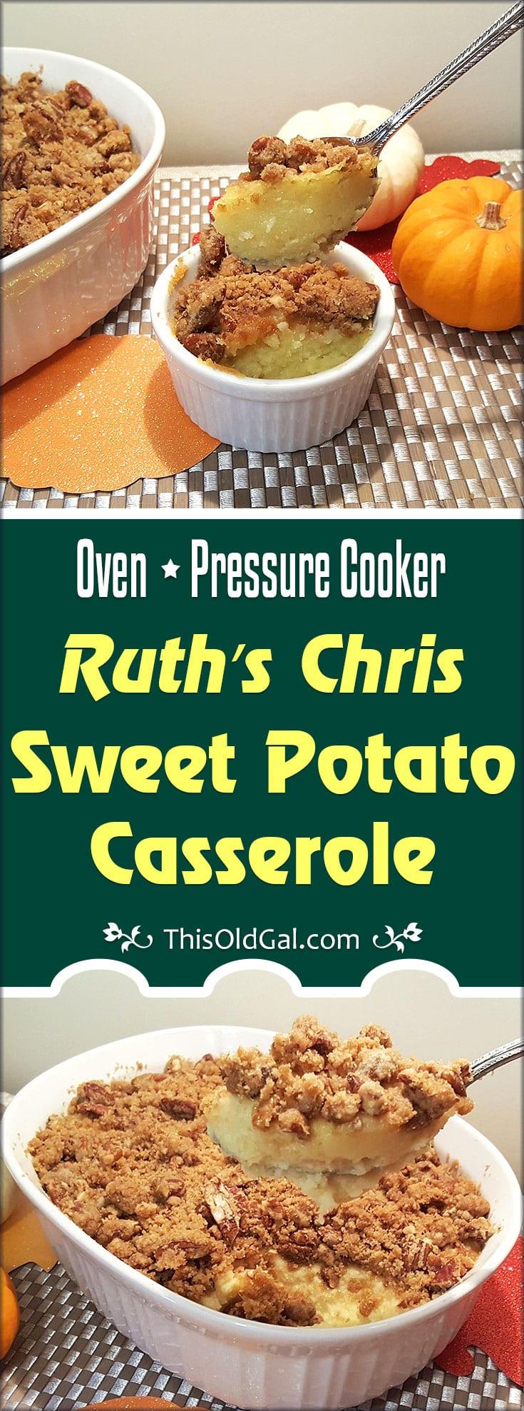 Ruth's Chris Sweet Potato Casserole (Pressure Cooker & Oven Method)