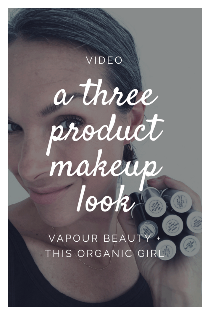 Check out this Vapour makeup video for an easy, 5 minute look that only uses THREE products! Vapour is 70% organic, simple to use and makes my skin glow! #thisorganicgirl #vapourorganicbeauty #organicmakeup #organicskincare #easymakeuplook #5minutemakeup
