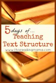 5 days of teaching text structure