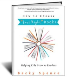 How to Choose Just Right Books: Helping Kids Grow as Readers