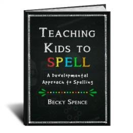 Teaching Kids to Spell: A Developmental Approach to Spelling