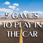5 Games to Play in the Car